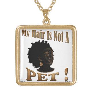 Meu cabelo não é um PET™ Colar Banhado A Ouro