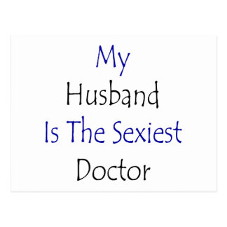 """Meu marido é o doutor o mais """"sexy"""" cartão postal"""