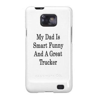 Meu pai é engraçado esperto e um grande camionista capinhas personalizadas samsung galaxy SII