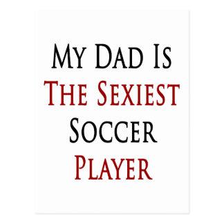 """Meu pai é o jogador de futebol o mais """"sexy"""" cartão postal"""
