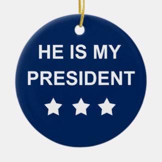 Meu presidente ornamento de cerâmica
