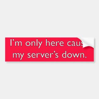 Meu servidor para baixo! adesivo para carro