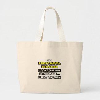 Milagre e professores prées-escolar… engraçados bolsas para compras