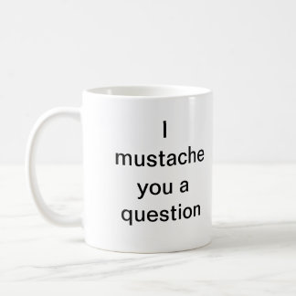 Mim bigode você uma pergunta caneca