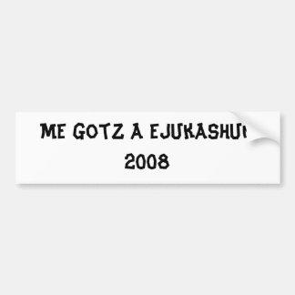 Mim gotz um ejukashun 2008 adesivo para carro