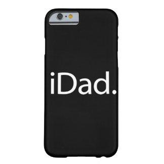 mim pai (iDad) Capa Barely There Para iPhone 6