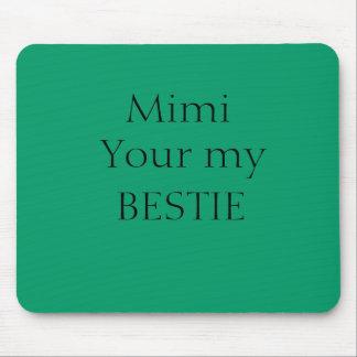 Mimi Bestie Mousepad