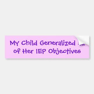 Minha criança generalizou todos seus objetivos do  adesivo para carro