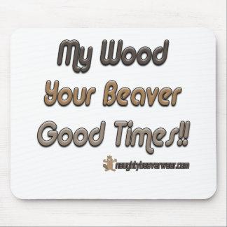 Minha madeira seus bons tempos do castor mousepad