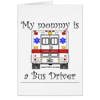 Minha mamãe é um condutor de autocarro, cartão