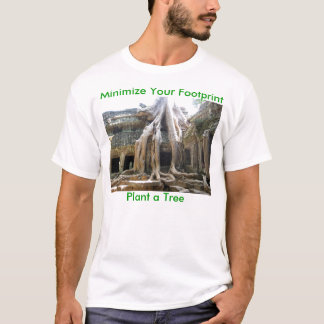 Minimize sua pegada, plante uma árvore t-shirt