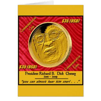 Moeda comemorativa do presidente Dick Cheney Cartão Comemorativo
