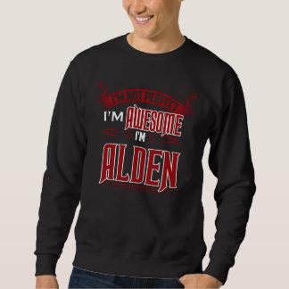 Moletom Eu sou impressionante. Eu sou ALDEN. Presente