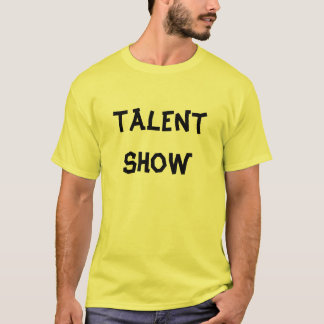 Mostra do talento tshirts