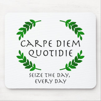 Mousepad Carpe Diem Quotidie - apreenda o dia, cada dia