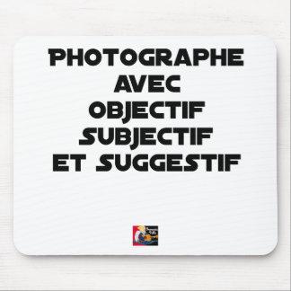 Mousepad Fotógrafo com objectivo subjectivo e sugestivo