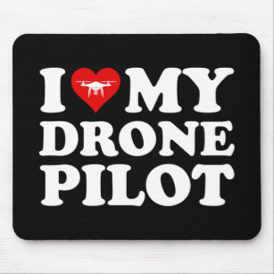 Mousepad I Love (Heart) My Drone Pilot