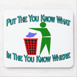 Mousepad Você sabe o que você sabe onde balde do lixo