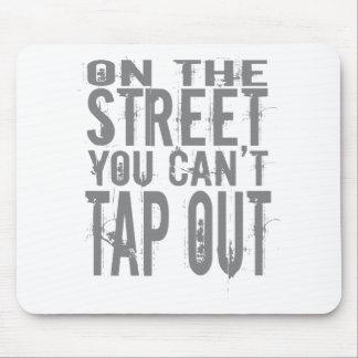Na rua você não pode bater para fora mouse pad