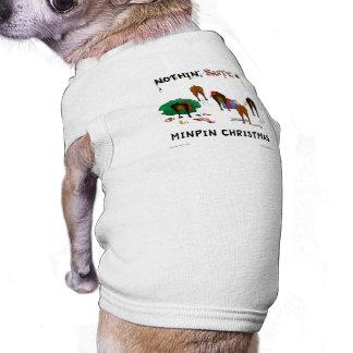 Nada termina um Natal do Pin do minuto Camisa Para Cães