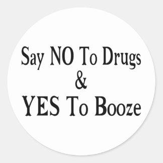 Não às drogas sim às bebidas adesivos em formato redondos