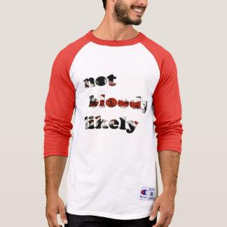 não bloody provavelmente tshirt