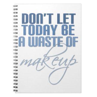 Não deixe hoje para ser um desperdício da cadernos