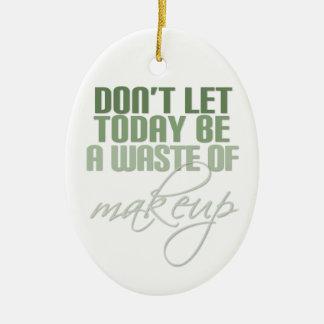 Não deixe hoje para ser um desperdício da ornamento de cerâmica oval
