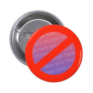 Não diga nenhum anti botão - apenas adicione a fot bóton redondo 5.08cm