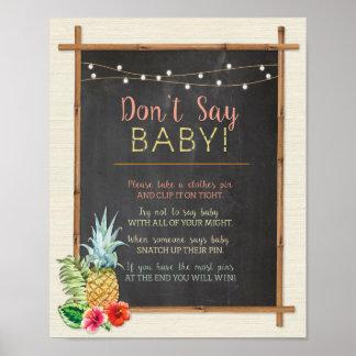 Não diga o poster do chá de Luau do bebê Aloha Pôster