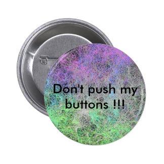 Não empurre meus botões!!! bóton redondo 5.08cm