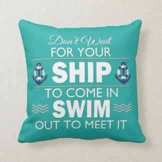 Não espere seu navio para entrar travesseiro