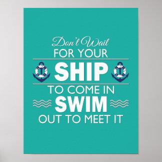 Não espere seu navio para vir nas citações poster