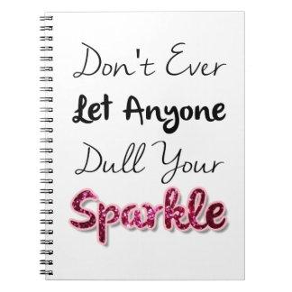 Não faça deixe nunca qualquer um tornam mais fraco caderno