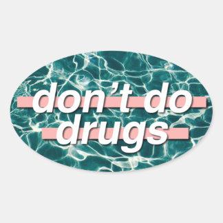 Não faça o pop art das drogas adesivo oval