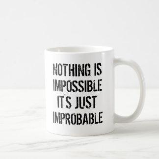 Não há impossíveis caneca