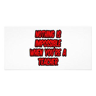 Não há impossíveis… professor cartoes com fotos