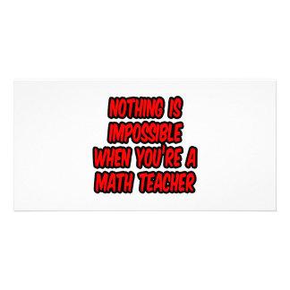 Não há impossíveis… professor de matemática cartões com foto personalizados