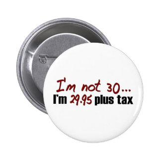 Não imposto 30 29 95 positivo botons