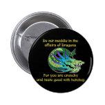 Não intrometa nos casos dos dragões boton