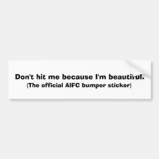 Não me bata porque eu sou bonito., (o offic… adesivo para carro