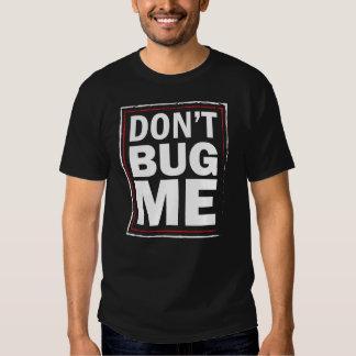 Não me desinsete - o tshirt preto dos homens