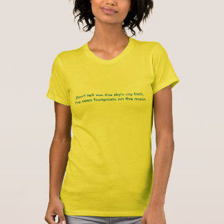 Não me diga meu limite do céu, t-shirt