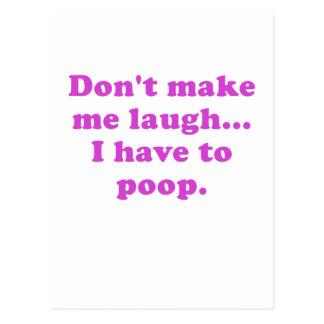 Não me faça rir-me têm que tombadilho cartão postal