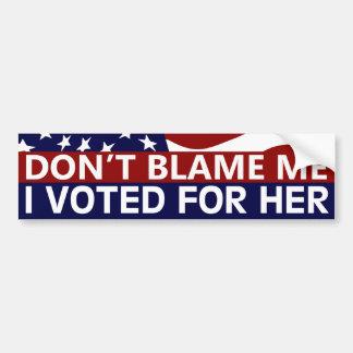 Não me responsabilize que eu votei para ela adesivo para carro