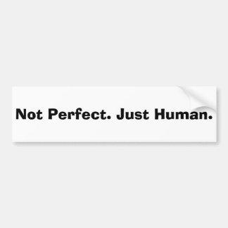 Nao perfeito; Apenas citações humanas Adesivo Para Carro
