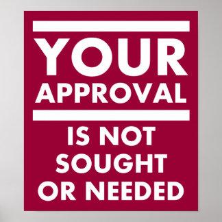 Não precise seu poster engraçado da aprovação
