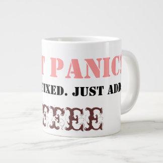 Não se apavore: Apenas adicione o CAFÉ! Jumbo Mug