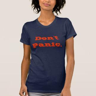 Não se apavore t-shirts