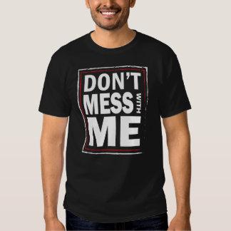 Não suje com MIM - o tshirt preto dos homens